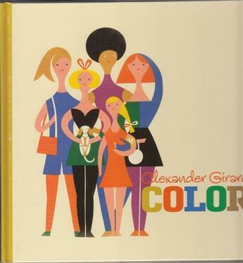Couverture du livre « Alexander Girard Color (Grand Format) /Anglais » de Girard Alexander aux éditions Ammo