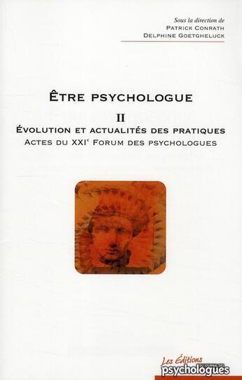 Couverture du livre « Être psychologue t.2 ; évolution et actualité des pratiques » de Delphine Goetgheluck aux éditions Desclee De Brouwer