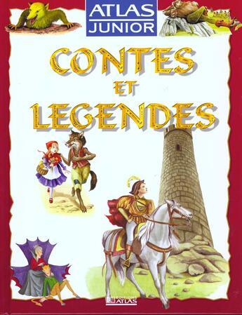 Couverture du livre « Atlas Junior Des Contes, Mythes Et Legendes » de Collectif aux éditions Atlas