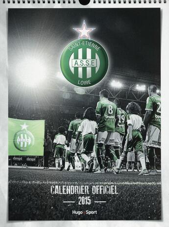 Couverture du livre « Calendrier mural 2015 ; AS Saint-Etienne » de Collectif aux éditions Hugo Sport
