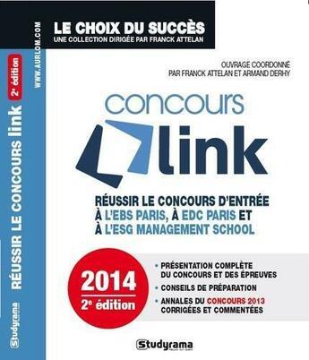 Couverture du livre « Concours Link (2e édition) » de Franck Attelan et Armand Derhy aux éditions Studyrama