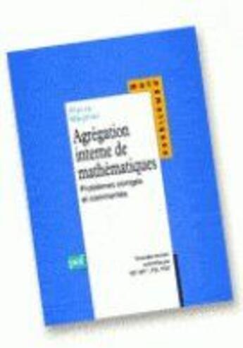 Couverture du livre « Agrégation interne de mathématiques » de Pierre Meunier aux éditions Puf