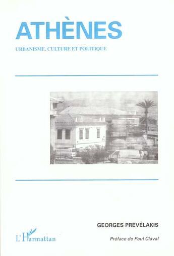 Couverture du livre « Athenes ; Urbanisme ; Culture Et Politique » de Georges Prevelakis aux éditions Harmattan