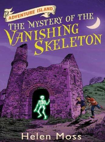 Couverture du livre « Adventure Island 6: The Mystery of the Vanishing Skeleton » de Moss Helen aux éditions Orion Digital