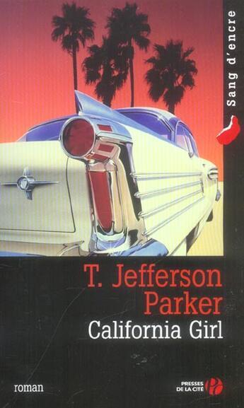 Couverture du livre « California girl » de T. Jefferson Parker aux éditions Presses De La Cite