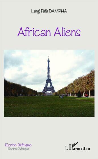 Couverture du livre « African aliens » de Lang Fafa Dampha aux éditions Harmattan