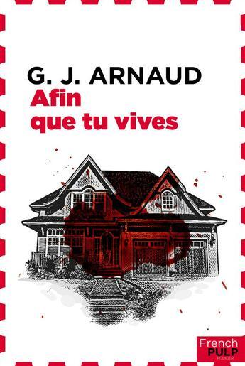 Couverture du livre « Afin que tu vives » de Georges-Jean Arnaud aux éditions French Pulp