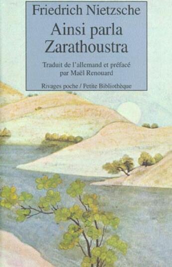 Couverture du livre « Ainsi Parla Zarathoustra » de Friedrich Nietzsche aux éditions Rivages