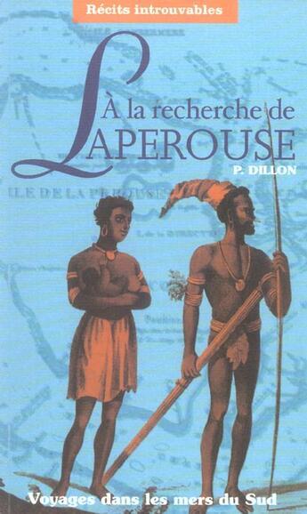 Couverture du livre « à la recherche de Laperouse ; voyages dans les mers du Sud » de Peter Dillon aux éditions Poles D'images