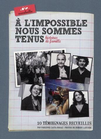 Couverture du livre « à l'impossible nous sommes tenus » de Fabienne Casta Rosaz aux éditions Escabelle