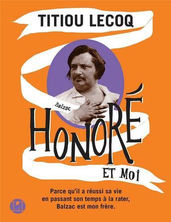 Couverture du livre « Honoré et moi » de Titiou Lecoq aux éditions L'iconoclaste