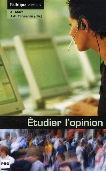 Couverture du livre « Étudier l'opinion » de Tchernia Marc aux éditions Pu De Grenoble