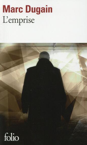 Couverture du livre « L'emprise t.1 » de Marc Dugain aux éditions Gallimard
