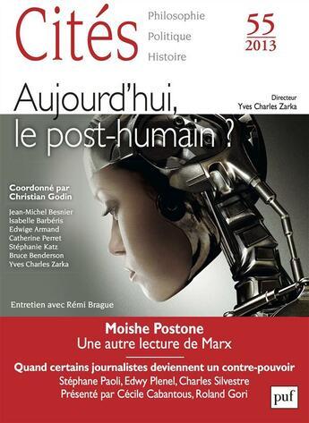 Couverture du livre « Revue Cites T.55 ; Aujourd'Hui, Le Post-Humain ? » de Revue Cites aux éditions Puf