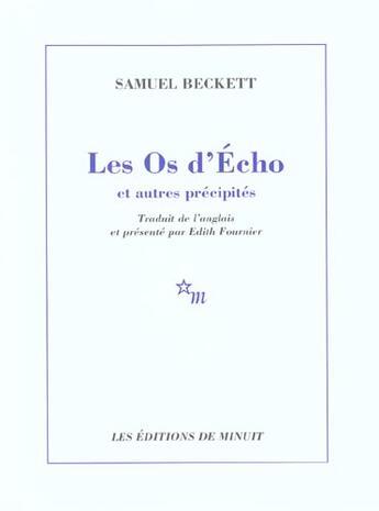 Couverture du livre « Les os d'écho » de Samuel Beckett aux éditions Minuit