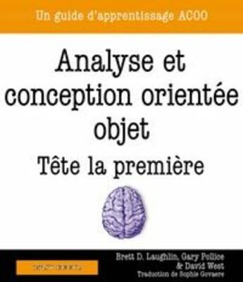 Couverture du livre « Analyse et conception orientée objet ; tête la première ; un guide d'apprentissage à HTML & CSS » de Gary Pollice et Brett D. Mclaughlin et Dave West aux éditions Digit Books