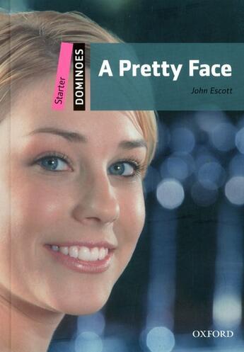 Couverture du livre « A pretty face ; niveau: starter » de John Escott aux éditions Oxford University Press