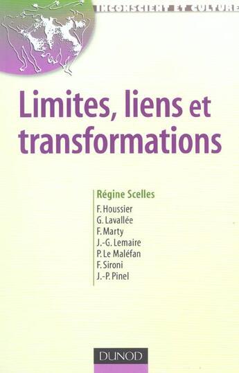 Couverture du livre « Limites, Liens Et Transformations » de Regine Scelles aux éditions Dunod