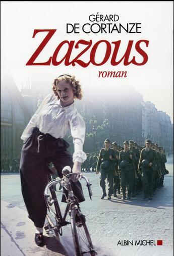 Couverture du livre « Zazous » de Gerard De Cortanze aux éditions Albin Michel