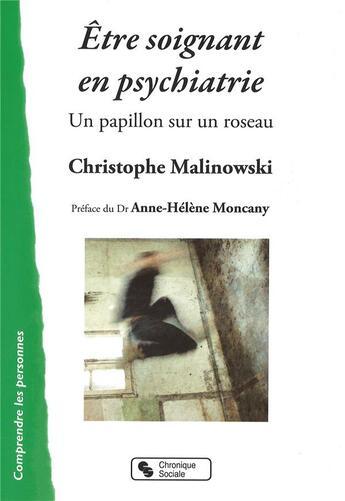 Couverture du livre « Être soignant en psychiatrie » de Christophe Malinowski aux éditions Chronique Sociale