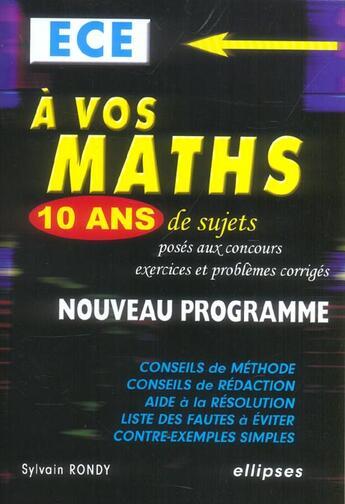Couverture du livre « A vos maths ece 10 ans de sujets poses aux concours et problemes corriges nouveau programme » de Rondy aux éditions Ellipses Marketing