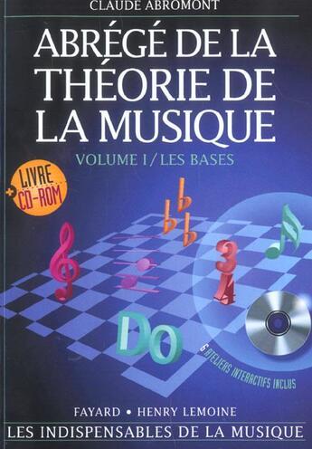 Couverture du livre « Abrégé de la théorie de la musique t.1 ; les bases » de Claude Abromont aux éditions Fayard