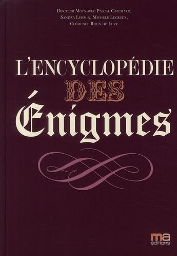 Couverture du livre « L'encyclopédie des énigmes » de Docteur Mops aux éditions Ma