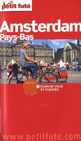 Couverture du livre « Amsterdam ; Pays-Bas (édition 2010/2011) » de Collectif Petit Fute aux éditions Le Petit Fute