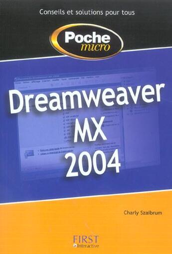 Couverture du livre « Dreamweaver Mx 2004 » de Loic Fieux aux éditions First Interactive
