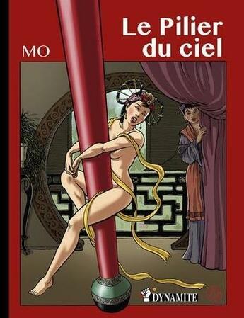 Couverture du livre « Le pilier du ciel » de Mo aux éditions Dynamite