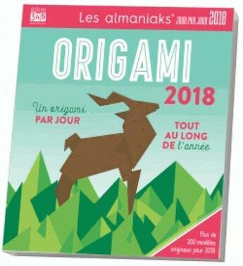 Couverture du livre « Calendrier ; almaniak activités origami (édition 2018) » de C. Cole Jeffrey aux éditions Editions 365