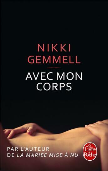 Couverture du livre « Avec mon corps » de Nikki Gemmell aux éditions Lgf