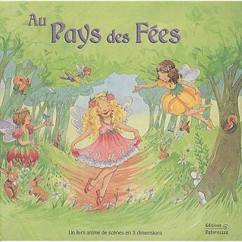 Couverture du livre « Au pays des fées » de Claire Trevise et Shelagh Nicholas aux éditions Babiroussa