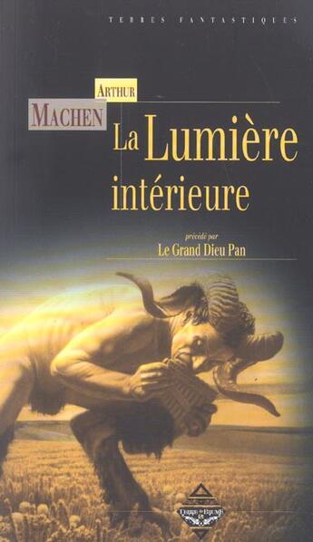 Couverture du livre « Lumiere interieure » de Arthur Machen aux éditions Terre De Brume