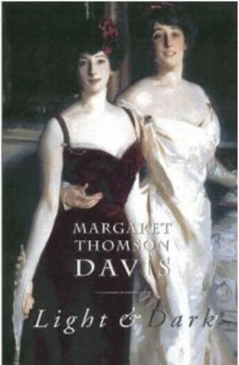 Couverture du livre « Light & Dark » de Thomson Davis Margaret aux éditions Black & White Publishing