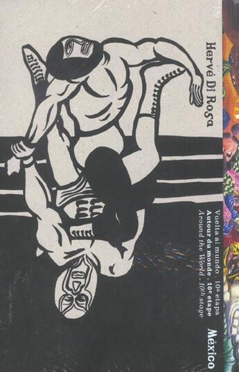 Couverture du livre « Autour Du Monde : 10e Etape : Mexique » de Herve Di Rosa aux éditions Seuil