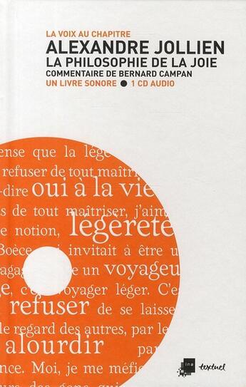 Couverture du livre « Alexandre Jollien ; la philosophie de la joie » de Bernard Campan aux éditions Textuel