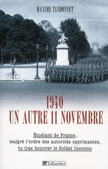 Couverture du livre « 1940, un autre 11 novembre » de Tandonnet M aux éditions Tallandier
