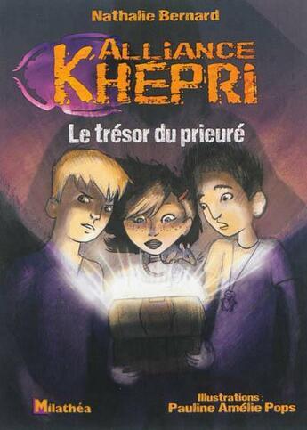 Couverture du livre « Alliance Khepri ; le trésor du prieuré » de Nathalie Bernard et Pops aux éditions Milathea