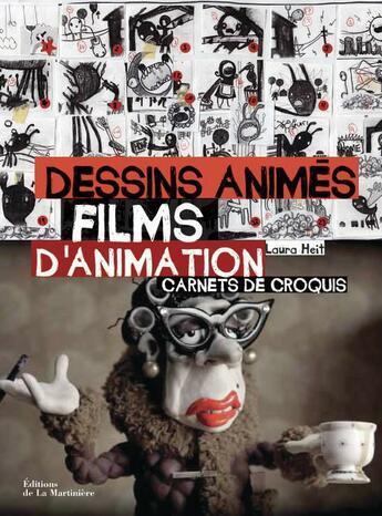 Couverture du livre « Dessins animés, film d'animation ; carnets de croquis » de Laura Heit aux éditions La Martiniere
