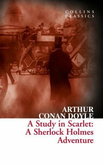 Couverture du livre « A study in scarlet ; a Sherlock Holmes adventure » de Arthur Conan Doyle aux éditions Harper Collins