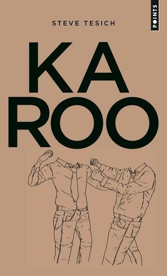 Couverture du livre « Karoo » de Steve Tesich aux éditions Points