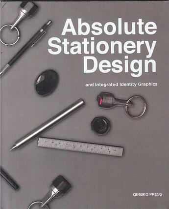 Couverture du livre « Absolute Stationery Design /Anglais » de Sandu aux éditions Gingko Press