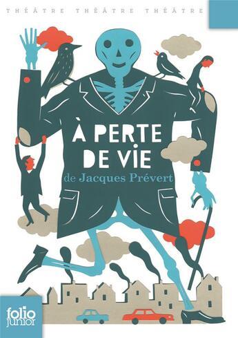 Couverture du livre « À perte de vie » de Jacques Prevert aux éditions Gallimard-jeunesse