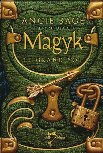 Couverture du livre « Magyk t.2 ; le grand vol » de Angie Sage aux éditions Albin Michel Jeunesse