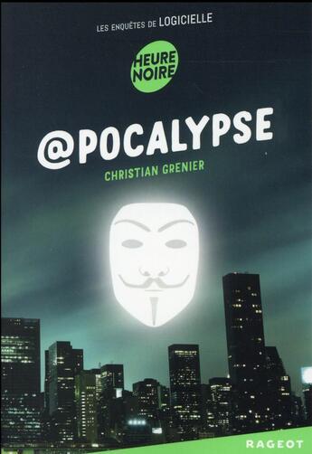 Couverture du livre « @pocalypse » de Christian Grenier aux éditions Rageot