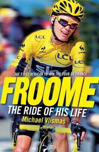 Couverture du livre « Froome » de Vlismas Michael aux éditions Ball Jonathan Publishing Digital