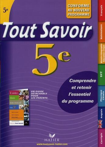 Couverture du livre « Tout Savoir ; 5ème » de G Joubert et M Champetier aux éditions Hatier