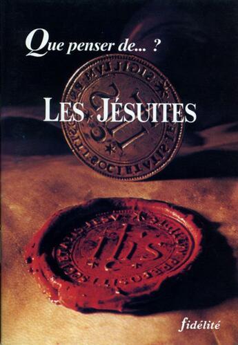Couverture du livre « Les jesuites » de Collectif aux éditions Fidelite