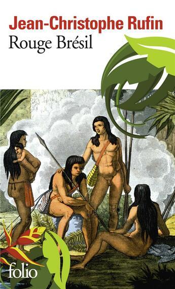 Couverture du livre « Rouge Brésil » de Jean-Christophe Rufin aux éditions Gallimard